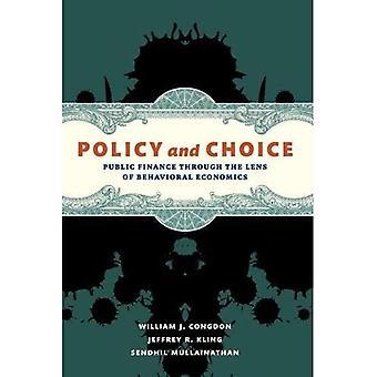 Beleid en keuze: overheidsfinanciën through the Lens of Behavioral Economics
