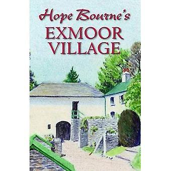 Hope Bourne's Exmoor Village