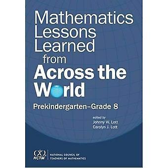 Mathematics Lessons Learned from Across the World: Prekindergarten - Grade 8