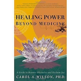 Pouvoir de guérison au-delà de médecine