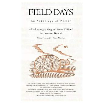 Field Days: An Anthology of Poetry (Trees, Rivers and Fields)