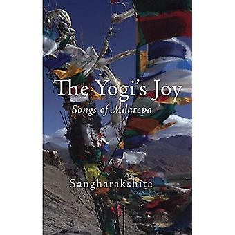 The Yogi's Joy: Three Songs of Milarepa