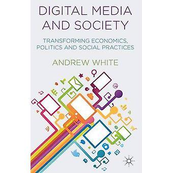 Digitale medier og samfund af hvid & Andrew