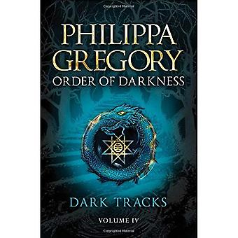 Dark Tracks (Order of Darkness (Hardcover))