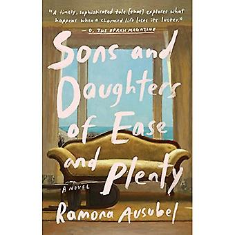 Sons and Daughters of Ease� and Plenty