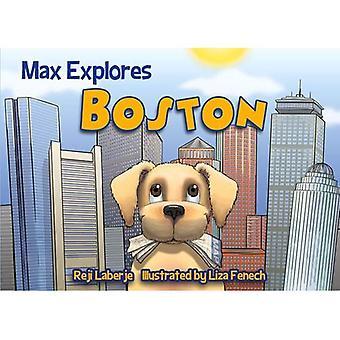 Max Explores Boston