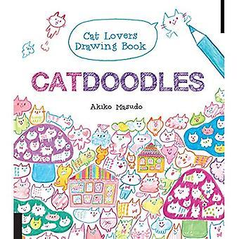 Catdoodles: De kattvänner ritning bok