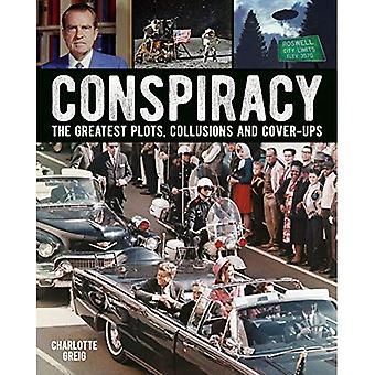 Conspiracy: Plus grands emplacements, Collusions et dissimulations