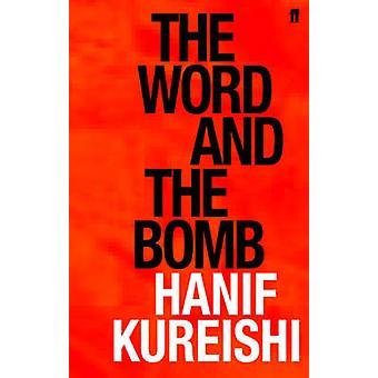 Das Wort und die Bombe (Main) von Hanif Kureishi - 9780571231720 Buch