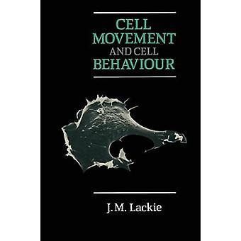 Solujen liikkumisen ja solun käytös Lindgren & JM