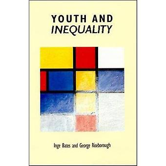 Youth and Inequality by Bates