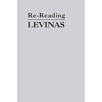 ReReading Levinas by Bernasconi & Robert