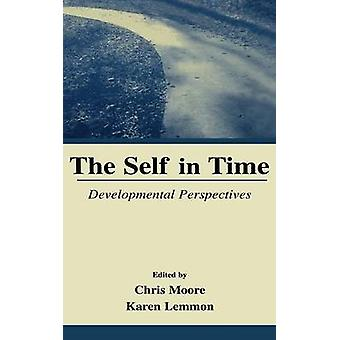 The Self in Time Developmental Perspectives by Moore & Chris
