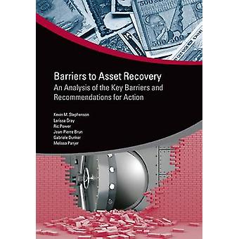 Barriers to Asset Recovery by Stephenson & Kevin