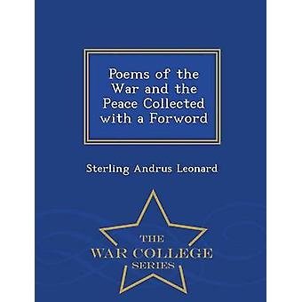 Poems of the War and the Peace Collected with a Forword  War College Series by Leonard & Sterling Andrus