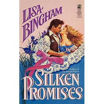 Silken Promises by Bingham & Lisa