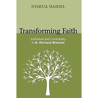 Transforming Faith by Daniel & Joshua