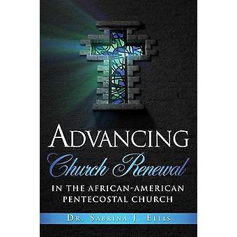 Förderung der kirchlichen Erneuerung in der Pfingstgemeinde AfricanAmerican durch Ellis & Dr. Sabrina J.