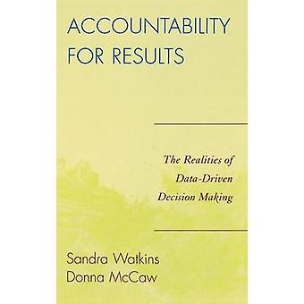 Rendre compte des résultats des réalités DataDriven de prise de décision par Watkins & Sandra
