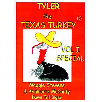Tyler the Texas Turkey by Stevens & Maggie