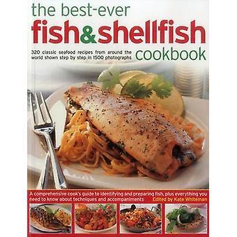 Das Best-Ever-Fisch & Schellfisch-320 Classic Seafood Rezepte