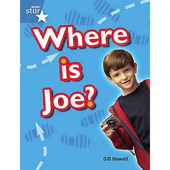 Rigby Star Guided Blue-leerling boek single-waar is Joe? -9780433073