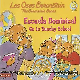 Escuela Dominical/Go To Sunday School by Stan And Jan Berenstain W -