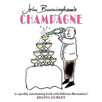 John Burningham's Champagne by John Burningham - Joanna Lumley - 9780