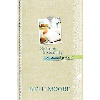 So Long - Insecurity Devotional Journal by Beth Moore - 9781414349923