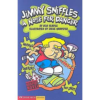 Jimmy Sniffles - A Nose for Danger by Bob Temple - Steve Harpster - 97