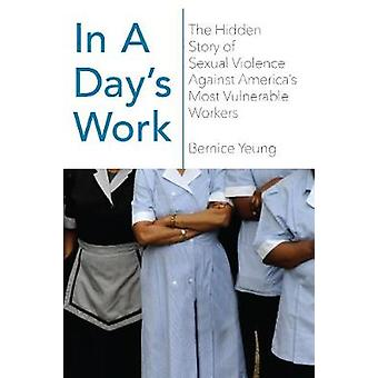 In A Day's Work - The Hidden Story of Sexual Violence Against America'