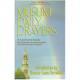 Muslim Daily Prayers - A Learner's Guide by Anonymous - 9781930097766