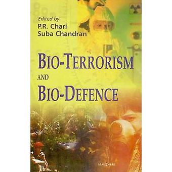 Bio-terrorism and Bio-defence by P. R. Chari - Suba Chandran - 978817