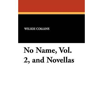 No Name Vol. 2 og noveller av Collins & Wilkie