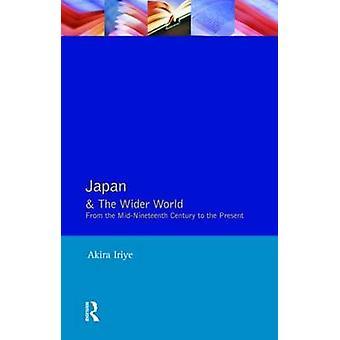 اليابان والعالم الأوسع من القرن ميدنينيتينث بهذا قبل أكيرا آند إيرييي