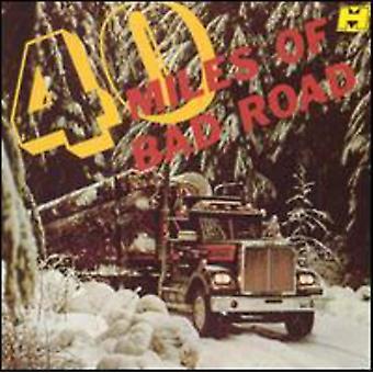 Fyrre Miles af dårlige vej - 40 Miles af dårlige vej [CD] USA import