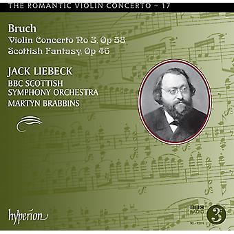 Bruch / Liebeck / Brabbins / BBC Scottish Sym Orch - romantisch viool Concerto 17 / 3 Scottish Fantasy [CD] USA import