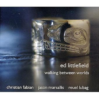 Ed Littlefield - gå mellem verdener [CD] USA import