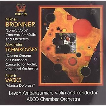 Bronner/Tchaikovsky/Vasks/Arco Chamber Orch - Concertos for Violin & Orch [CD]