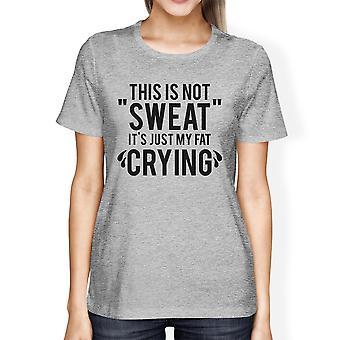 Vet huilen Womens grijze bemanning hals katoen T-Shirt grappige oefening Tee