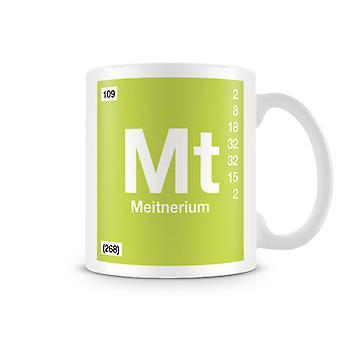 Scientific Printed Mug Featuring Element Symbol 109 Mt - Meitnerium
