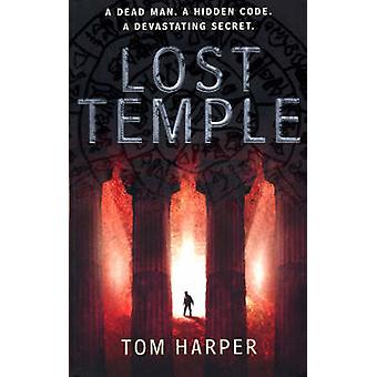 Lost Temple by Tom Harper - 9780099515739 Book