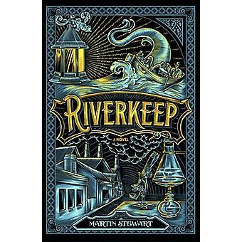 Riverkeep by Martin Stewart - 9780141362038 Book