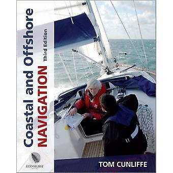 Coastal and Offshore Navigation by Tom Cunliffe - 9780470753903 Book