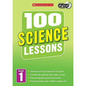 100 naturwissenschaftlichen Unterricht - Jahr 1 - Jahr 1 von Gillian Ravenscroft - 97814071