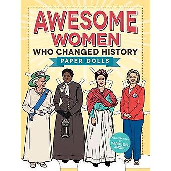 Awesome Women Who Changed History - Paper Dolls by Carol Del Angel - 9
