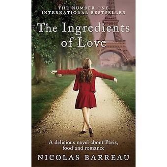 Os ingredientes de amor por Nicolas Barreau - Bill McCann - 9781848662