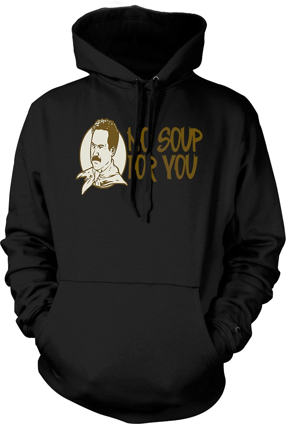 Mens Hoodie - No Soup For You - Quote