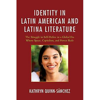 Identity in Latin American and Latina Literature - The Struggle to Sel