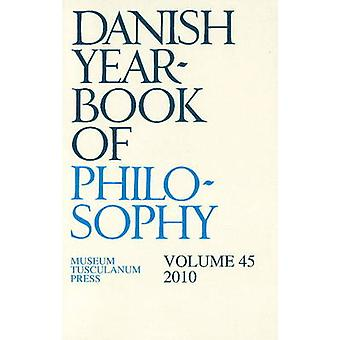 Danish Yearbook of Philosophy - 2010 - Volume 45 by Collin Finn - 97887